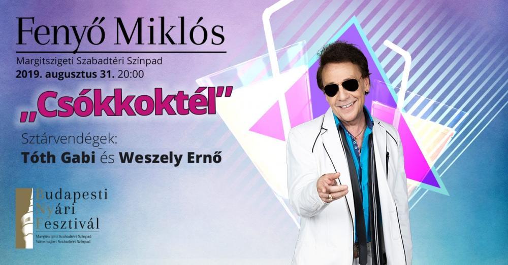 """""""Csókkoktél"""" Fenyő Miklós koncert Margitsziget"""